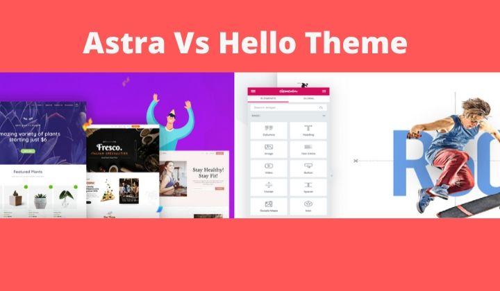 Astra Vs Hello Theme