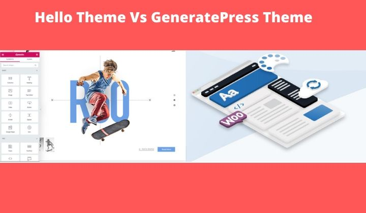 Hello Theme Vs GeneratePress Theme