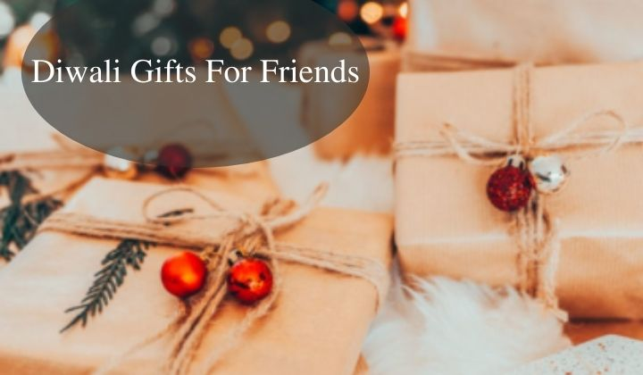 best diwali gifts for friends