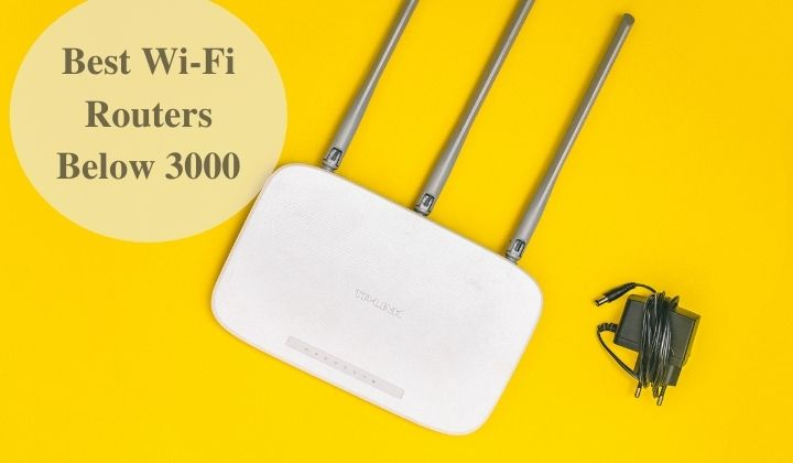 Best Wi Fi Router For Home Under 2000 3000 24 February 2021
